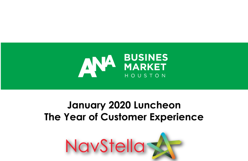 ANA – January 2020 Luncheon                   The Year of Customer Experience
